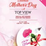 MOTHERS' DAY 2018 AT TOP VIEW RESTAURANT & LOUNGE @ THE TOP LEVEL 59 KOMTAR PENANG