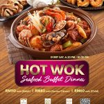 SATURDAY HOT WOK SEAFOOD BUFFET DINNER 2018 AT ROSELLE COFFEE HOUSE @ LEXIS SUITES PENANG